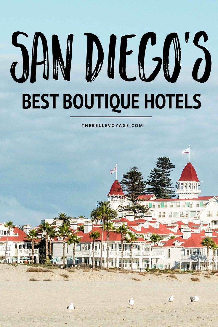 Top 9 San Diego Boutique Hotels for The Perfect Stay | Hotels in San Diego California | Where to Stay in San Diego | Things to do in San Diego California | San Diego Travel guide | Vacation San Diego