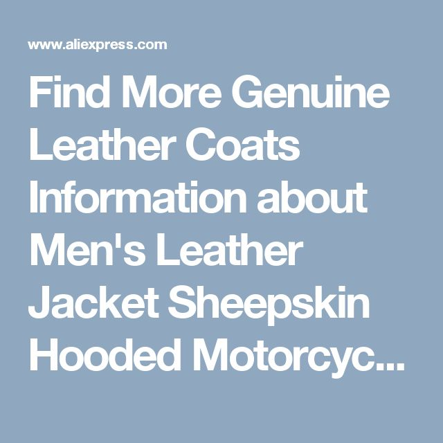 Find More Genuine Leather Coats Information about Men's Leather Jacket Sheepskin Hooded Motorcycle Jacket Bring Your Custom Handmade  Increase size Plus S 8XL,High Quality chaqueta hombre de cuero,China hombre chaqueta cuero Suppliers, Cheap hombre chaqueta from Freedom-Enterprising on Aliexpress.com