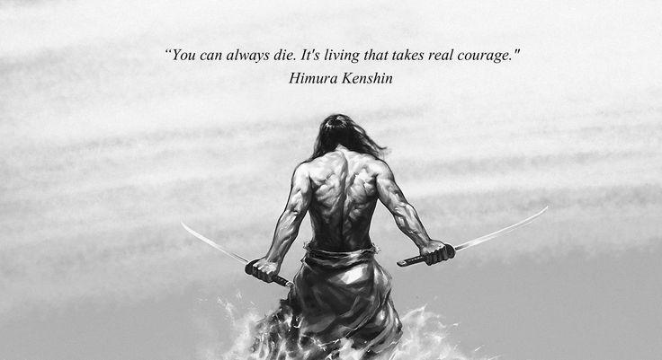 U kunt altijd sterven. Het is het leven dat echte moed neemt.
