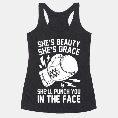 She's beauty, she's grace, she'll punch you in the face. Subvert the expected with this Miss United States meme. You'll be ready to hit anything with this funny boxing shirt, made for a tough woman... | Beautiful Designs on Graphic Tees, Tanks and Long Sleeve Shirts with New Items Every Day. Satisfaction Guaranteed. Easy Returns.