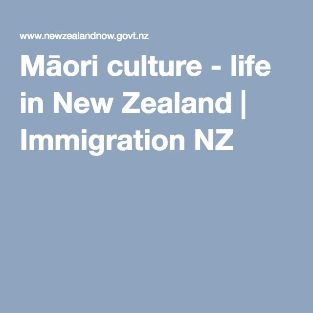 Understanding New Zealand - and New Zealanders - means understanding the influence of Māori people and culture. This link takes yo to a website that clearly explains Māori culture - life in New Zealand