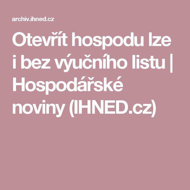 Otevřít hospodu lze i bez výučního listu | Hospodářské noviny (IHNED.cz)