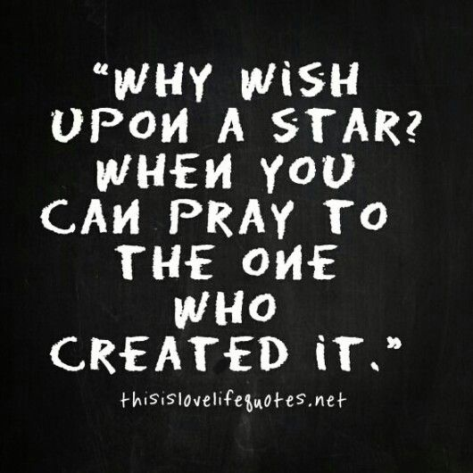 Pray to the one who create the stars