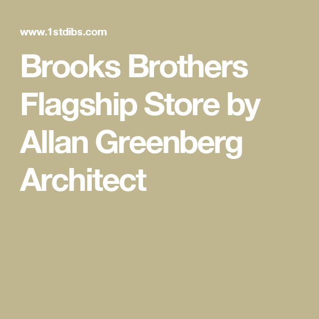 Brooks Brothers Flagship Store by Allan Greenberg Architect