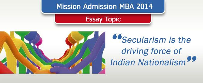 essay topic secularism is the driving force of n  essay topic secularism is the driving force of n nationalism mba preparation content essay topics