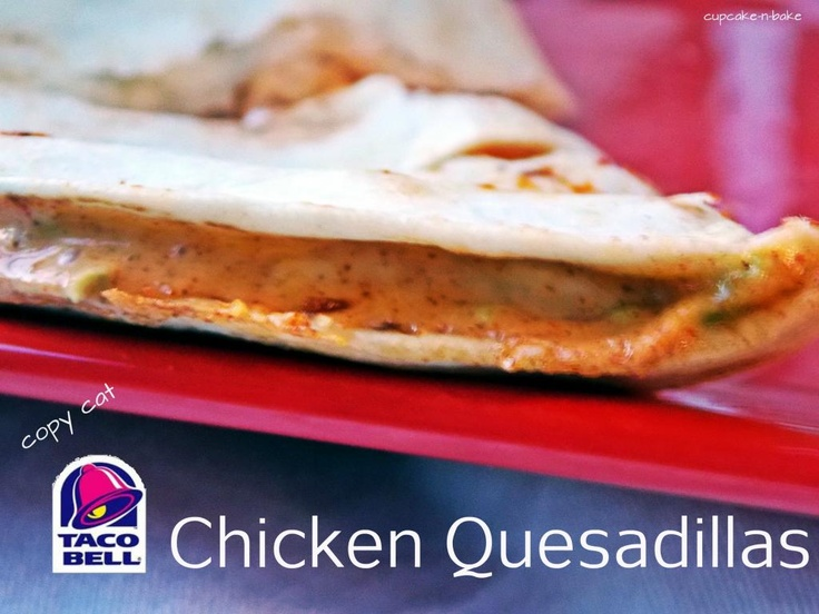 copycat Taco Bell Chicken Quesadillas by @cupcake_n_bake yummy!