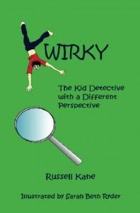 5th Grader with #ADHD – Kwirky: The Kid Detective with a Different Perspective by Russell Kane #SpecialNeedsBookReview #MiddleGradeBook