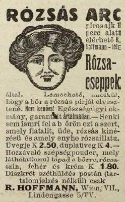Rózsás arcért rózsa cseppek! Tolnai Világlapja,  1914 ősze. (forrás: arcanum.hu)