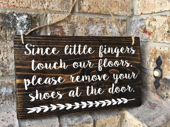 No Shoes Sign Since little fingers touch our by TheWoodGrainHome