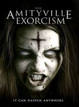 Amityville Exorcism (2017) Full Movie Watch Online DVDRip Free Download HD