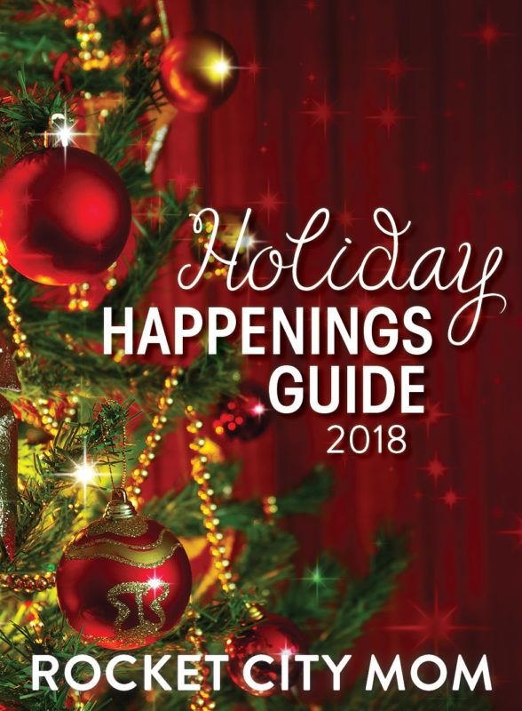 Holiday Events In Huntsville And Beyond Rocket City Mom Christmas Articles Family Friendly Holidays