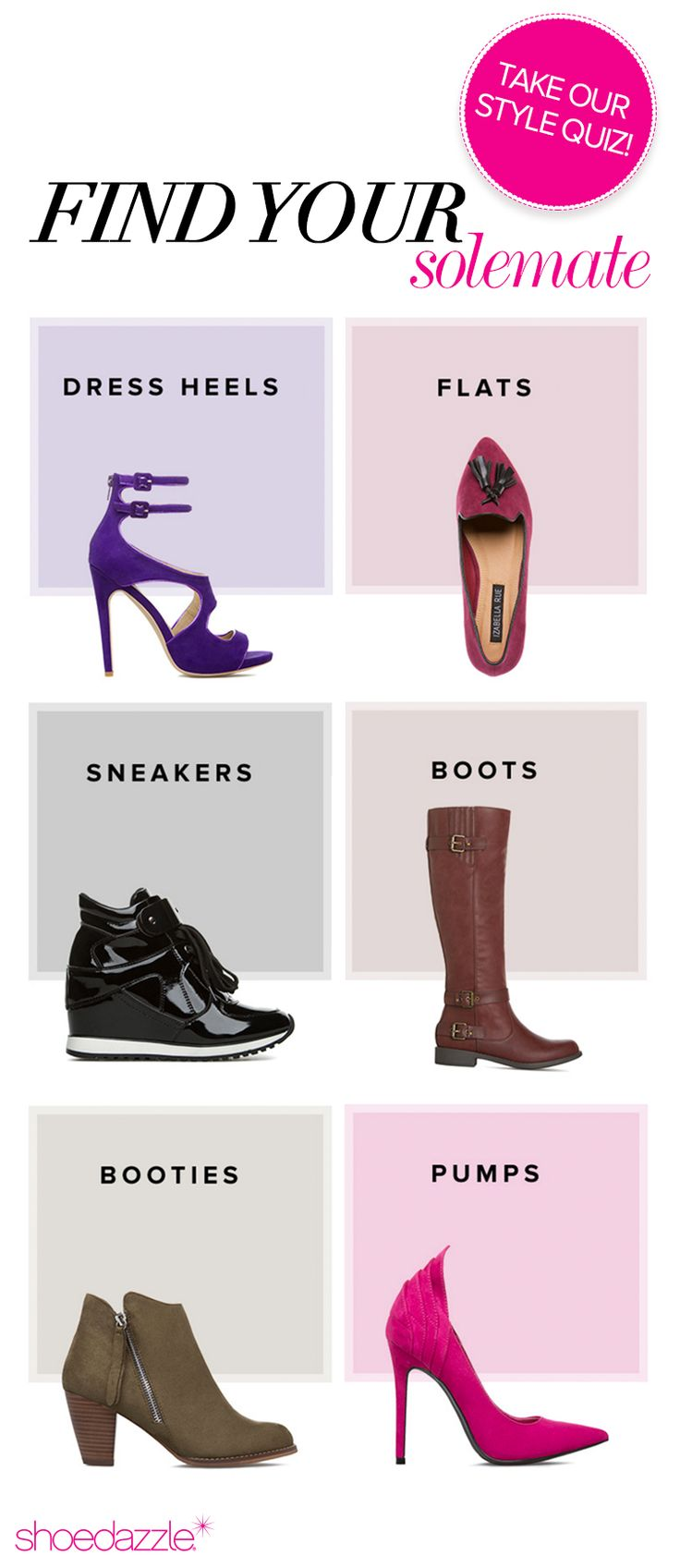 EXCLUSIVE NEW VIP OFFER - $10 shoe! Be a part of the in-crowd and find the hottest shoes and the latest trends when you join ShoeDazzle today. Limited Time Offer, Sale ends 3/31/2016. From party-perfect pumps to wear-anywhere boots, ShoeDazzle has the styles you want at a price you'll love. Whether you love star-studded heels or paired down flats, discover unique, new styles at a fraction of the price. Take the Style Profile Quiz to enjoy this exclusive offer.