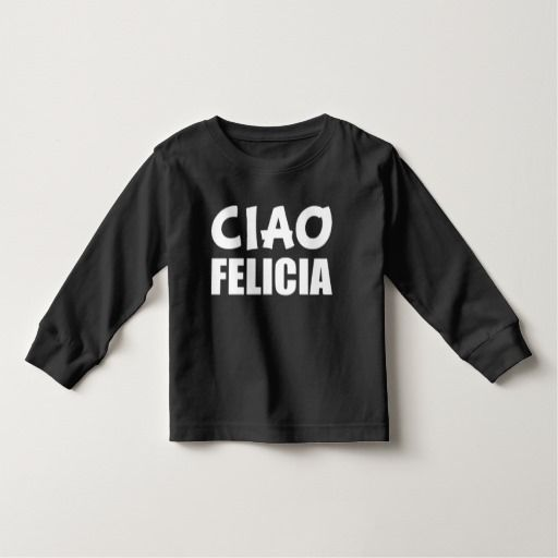 Ciao Felicia funny bye felicia boys shirt