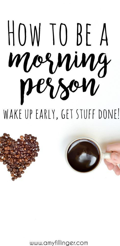 10 brilliant tips for how to be a morning person. Wake up earlier and have a more productive day! #productivity #morningperson #howtobemoreproductive #wakeupearly #howtogetmoredone #getshitdone #bloggingtips #bloggingadvice #bloggingresources #workathomemoms #workathometips
