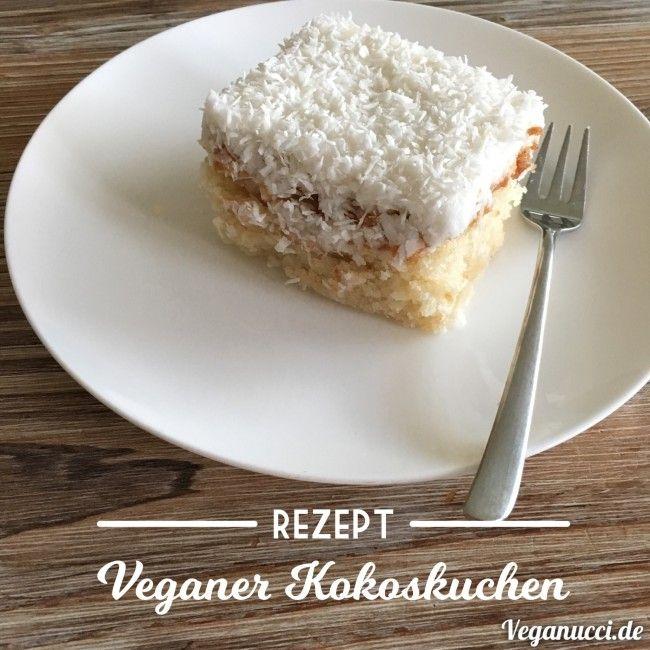 Rezept: veganer Kokoskuchen, lecker, schnell und saftig jetzt auf Veganucci Rezept downloaden und backen / vegan backen / Kokoskuchen vegan