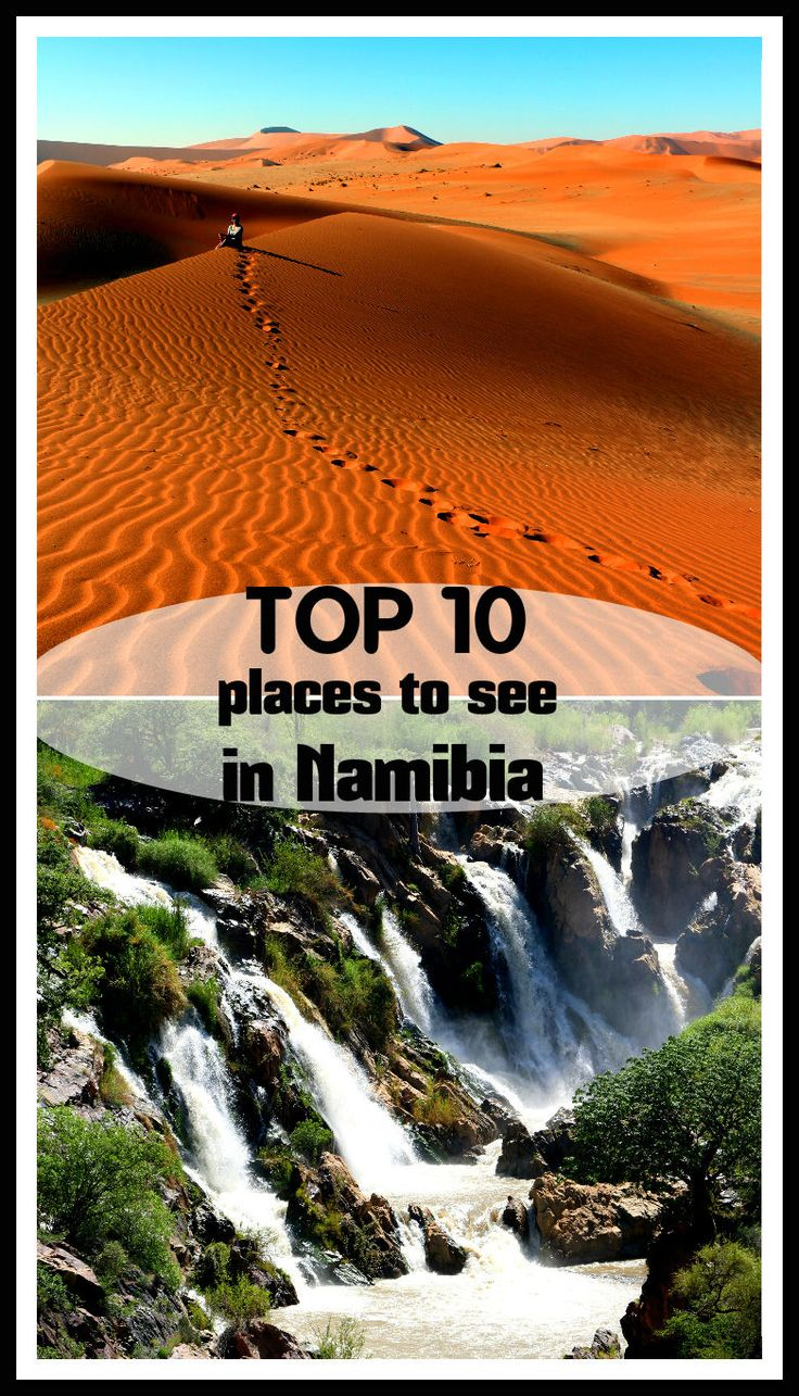 Top 10 breathtaking places to see in Namibia