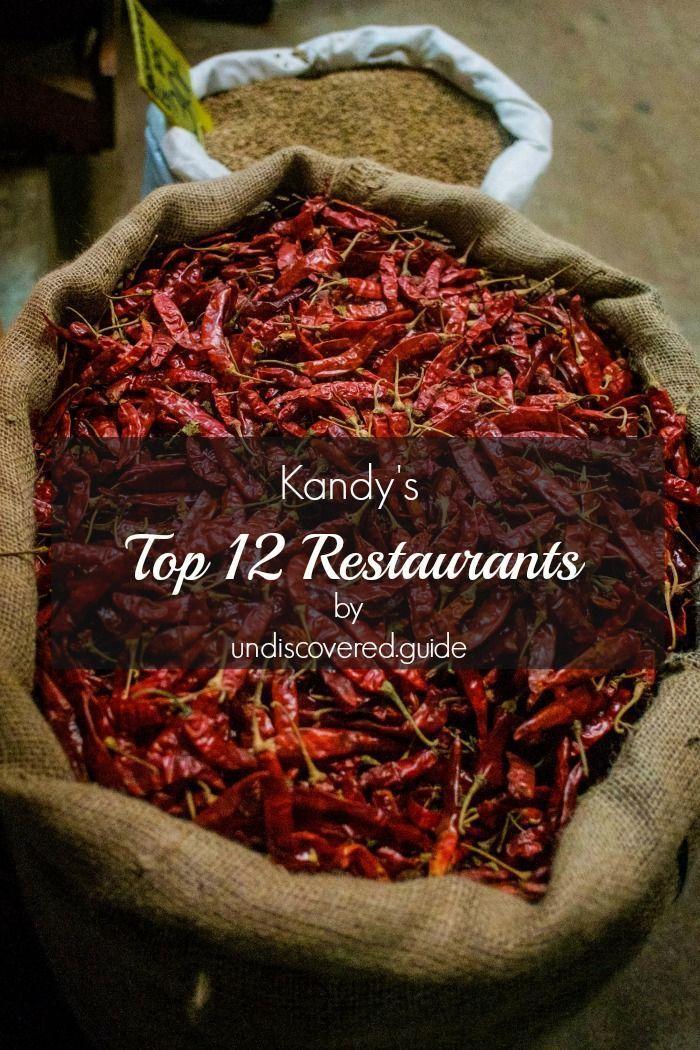 The best restaurants in Kandy, Sri Lanka. www.undiscovered.guide