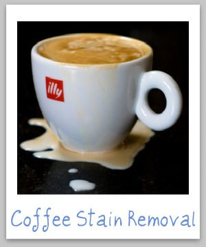 Guide for how to remove coffee stains from clothes, upholstery and carpet {on Stain Removal 101}