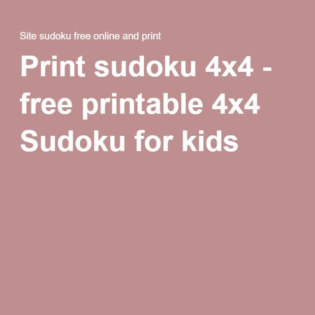 Print sudoku 4x4 - free printable 4x4 Sudoku for kids