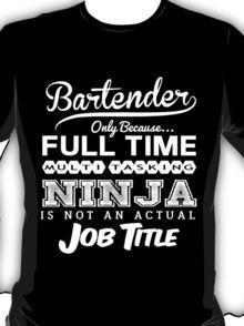 Ninja Bartender T-shirt T-Shirt