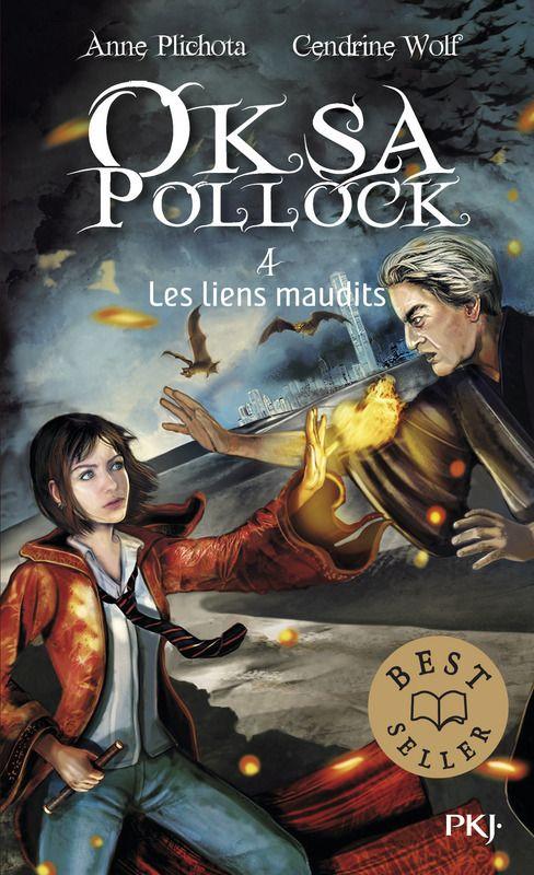 4. OKSA POLLOCK : LES LIENS MAUDITS - Anne PLICHOTA,Cendrine WOLF