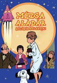 Mézga Aladár különös kalandjai (1972)