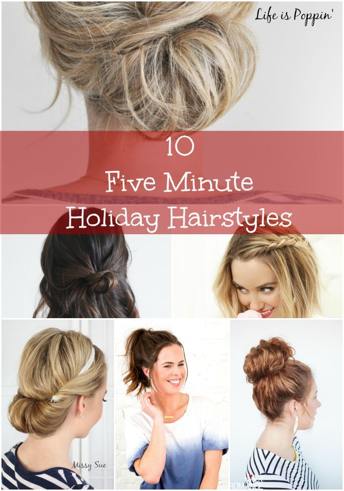 10 Five-Minute Holiday Hairstyles  lifeispoppin.com