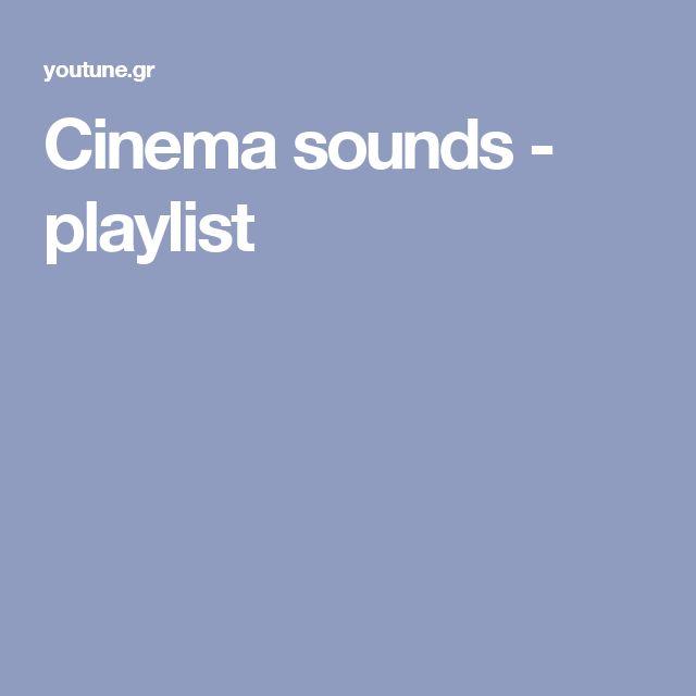 Cinema sounds - playlist