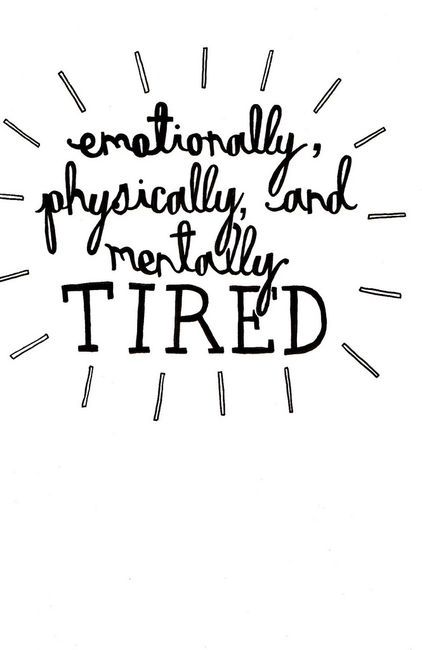 """tired.... Narcolepsy wears me out. I am tired of fighting sleep, being on prescription rx to keep me awake, fearing I'll fall asleep driving, the brain fog, the perception some ppl (even a few of my family members have) that I'm just """"lazy"""" & """"need to set my clocks to get up earlier""""."""