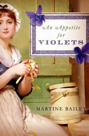 Historical Novel Review: An Appetite for Violets by Martine Bailey