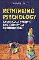 RETHINKING PSYCHOLOGY (Dasar-Dasar Teoritis dan Konseptual Psikologi Baru), Jonathan A. Smith