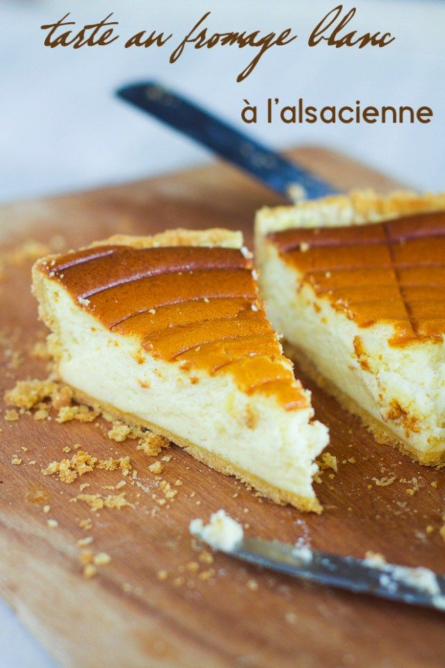 Tarte au fromage blanc (cheesecake from Alsace) - in French