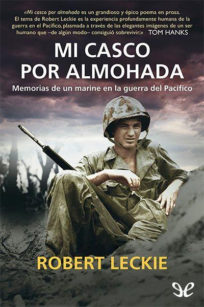 Mi casco por almohada - http://descargarepubgratis.com/book/mi-casco-por-almohada/