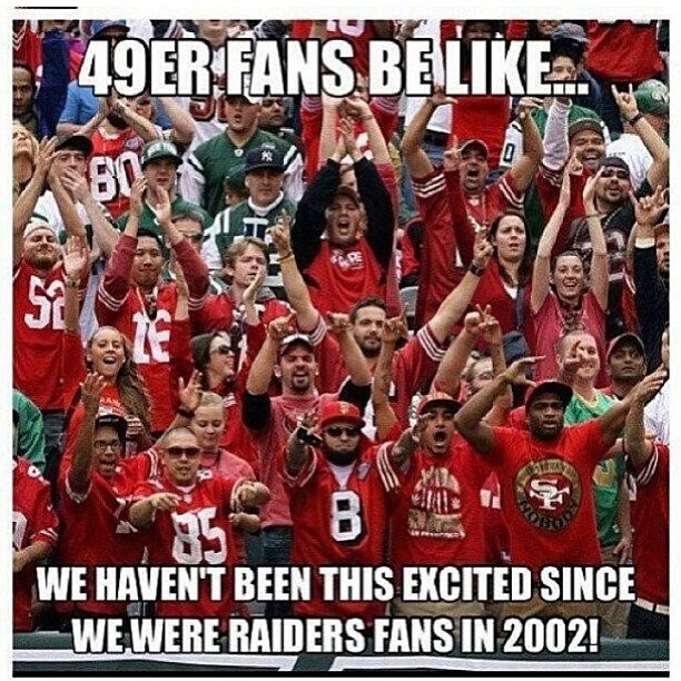 All of a sudden, ,, every ones 49er fan .... busters