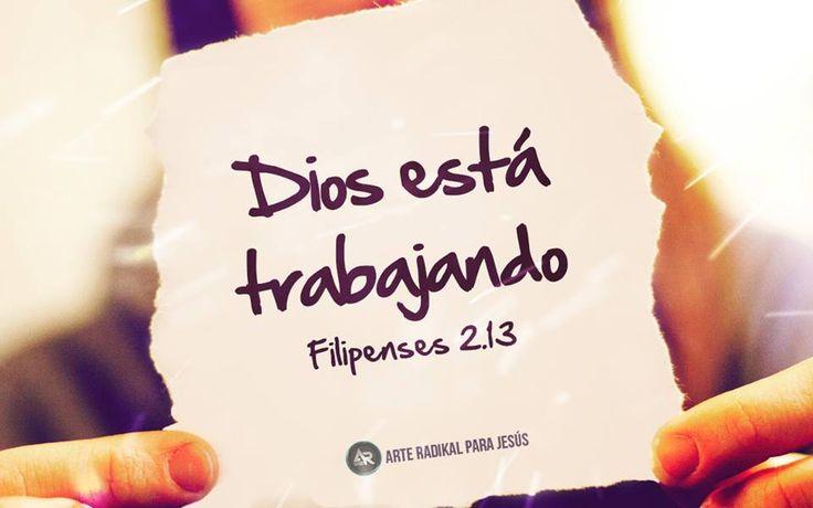 - Filipenses 2:13 porque Dios es el que en vosotros produce así el querer como el hacer, por su buena voluntad. - #Bible - #Dios