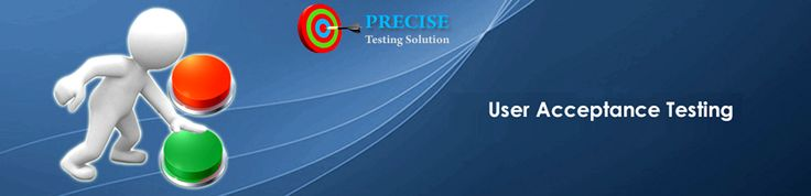 Precise testing solution provides Acceptance testing. We can help you to check your software is according to your requirement or not. We can help you for UAT (User Acceptance Testing) testing. We can also help our client for third party UAT (User Acceptance Testing) testing. www.precisetestingsolution.com