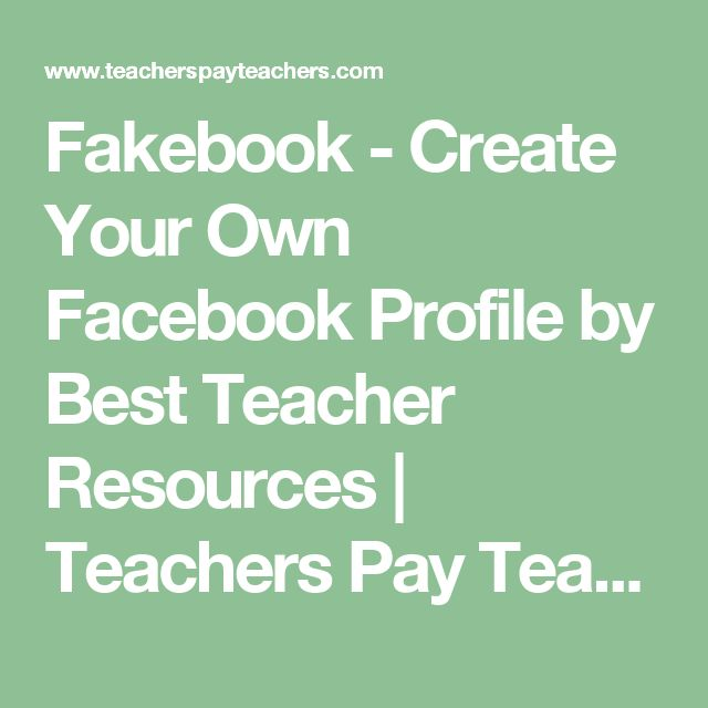 Fakebook - Create Your Own Facebook Profile by Best Teacher Resources | Teachers Pay Teachers