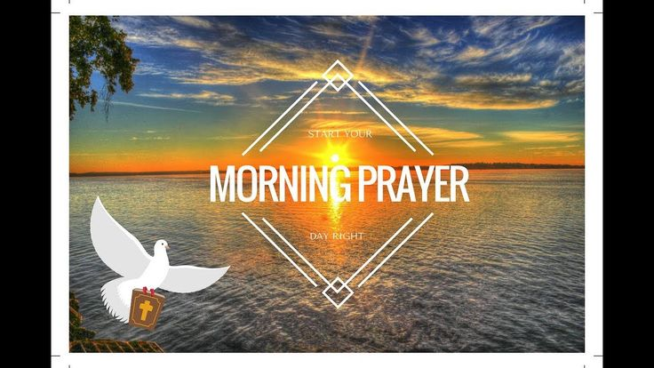 Morning Prayer - Start Your Day With Jesus
