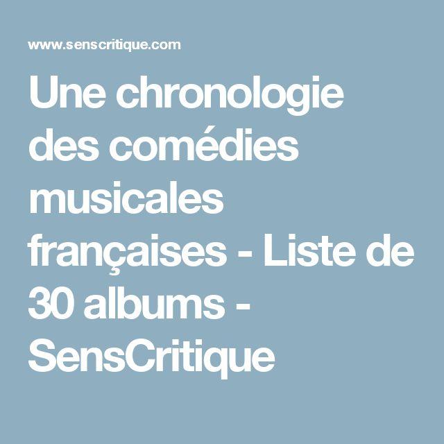 Une chronologie des comédies musicales françaises - Liste de 30 albums - SensCritique