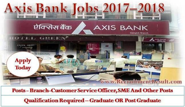 Applicants, who are in search of bank jobs from a long time, need to apply for the Axis Bank Jobs today. Online applications are invited from well-educated, highly skilled and energetic contenders for filling up various vacant positions.
