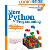 Offers more practice, more exercises, and slightly more advanced instruction in Python programming.