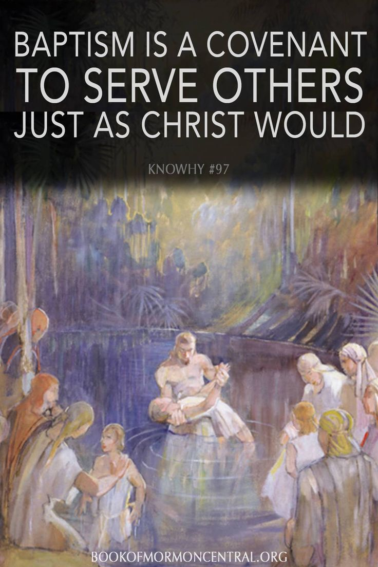 As we are baptized and commit to take upon ourselves the name of Christ, we also covenant with Him to do what He would do and love as He would love. https://knowhy.bookofmormoncentral.org/content/at-baptism-what-do-we-covenant-to-do  #Baptism #Covenant #Mormon #LDS #BookofMormon #Knowhy #Faith