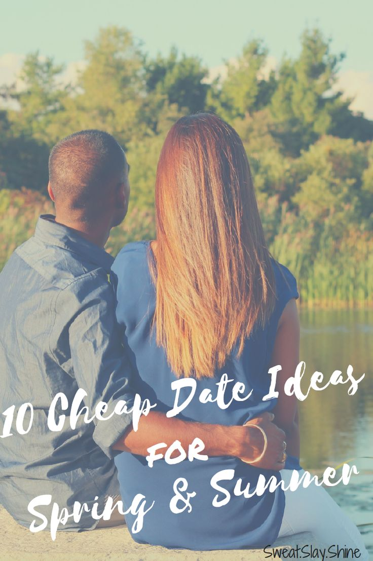 Check out my top 10 cheap date ideas for the spring & summer!