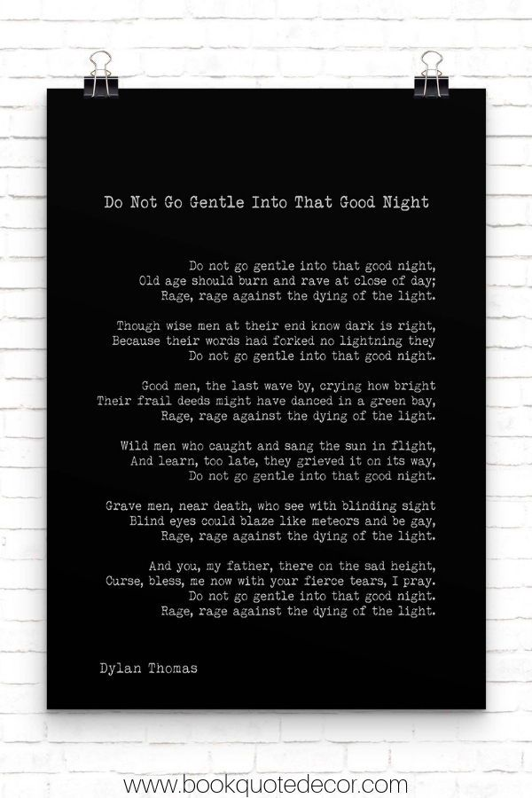 Dylan Thomas Poem Print Do Not Go Gentle Into That Good Night Poetry Poster In Black White For Home Wall Decor Unframed Good Night Poems Poetry Posters Dylan Thomas Poems