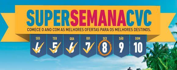 Super semana cvc.com.br - Viagens 2016 em promoção só até DOMINGO! #cvc #pacotes #viagem #promoção