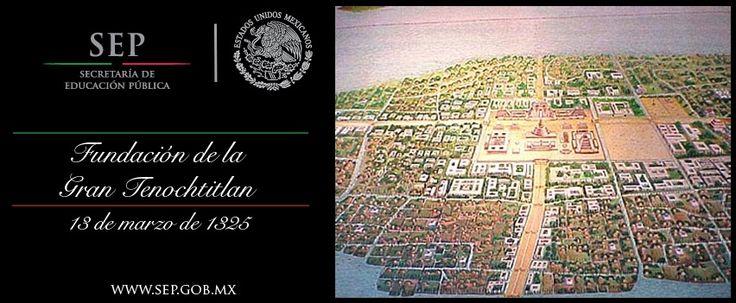 Secretaría de Educación Pública :: 13 de marzo. Fundación de Tenochtitlan