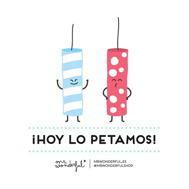 ¡Hoy lo petamos! #SanJuan | by Mr. Wonderful*