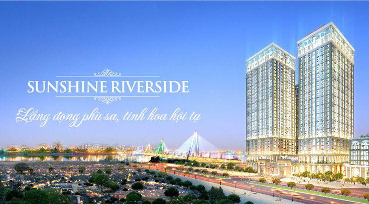 Sunshine Riverside Tây Hồ – Mua nhà tiền to, chẳng lo mất giá #sunshineriversidetayho #chungcusunshineriverside #giabansunshineriverside