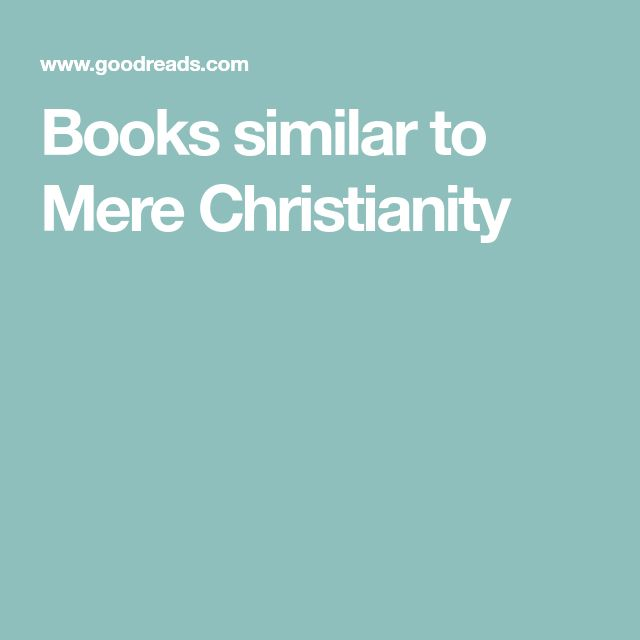 Books similar to Mere Christianity