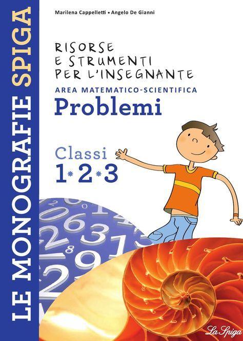 Problemi 1-2-3   Libri terza elementare, Libri di ...